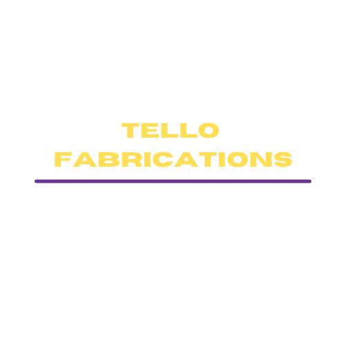 Tello Fabrications